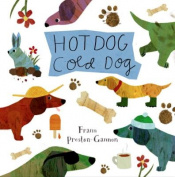 Hot Dog, Cold Dog [Board Book]
