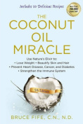 The Coconut Oil Miracle Fifth Edition