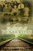 In Search of Yesterday
