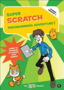 Super Scratch Programming Adventure!