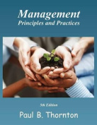 Management Principles and Practice - Fifth Edition