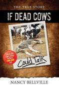 If Dead Cows Could Talk