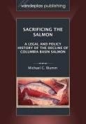 Sacrificing the Salmon