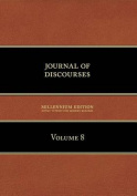Journal of Discourses, Volume 8