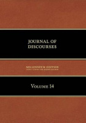 Journal of Discourses, Volume 14