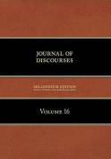 Journal of Discourses, Volume 16