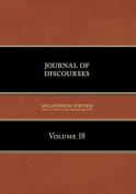 Journal of Discourses, Volume 18