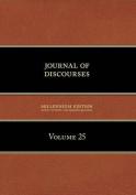 Journal of Discourses, Volume 25