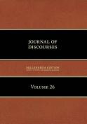 Journal of Discourses, Volume 26
