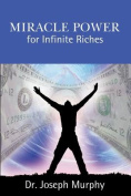 Miracle Power for Infinite Riches