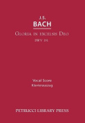 Gloria in Excelsis Deo, BWV 191 [LAT]