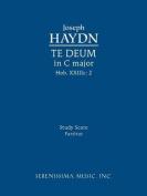 Te Deum in C Major, Hob. XXIIIc.2 [LAT]