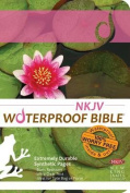 Waterproof Bible-NKJV-Lilypad