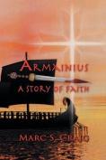 Armainius: A Story of Faith
