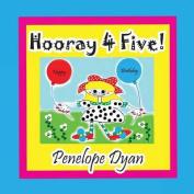 Hooray 4 Five!