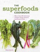The Superfoods Cookbook