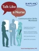 Talk Like A Nurse
