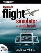 Microsoft(r) Flight Simulator as a Training Aid