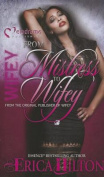 Wifey: From Mistress to Wifey