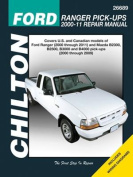 Ford Ranger Pick-ups 2000-11 / Mazda B-Series Pick-ups Chilton Automotive Manual