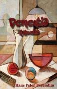 Dementia: A Novella