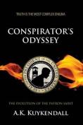 Conspirator's Odyssey