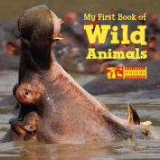 My First Book of Wild Animals (National Wildlife Federation) [Board book]