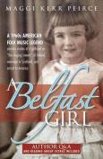 A Belfast Girl