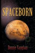 Spaceborn