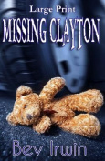 Missing Clayton Large Print