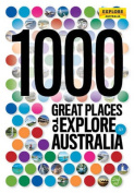 1000 Great Places to Explore in Australia