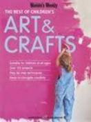 The Best of Children's Art & Crafts