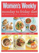 Monday to Friday Diet (The Australian Women's Weekly