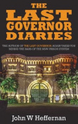 The Last Governor Diaries