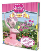 Angelina Ballerina My First Library - the Ballet Star Collection