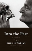 Into the Past: A Memoir