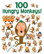 100 Hungry Monkeys!