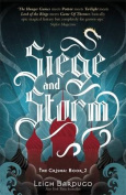 The Siege and Storm