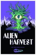 Alien Harvest (Ignite 2)