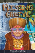 Missing Gretyl - A Hilarious Comedy Novel