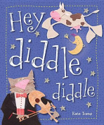 Hey Diddle Diddle [Board Book]