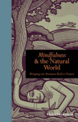 Mindfulness & the Natural World