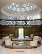 The twentieth century interiors sourcebook