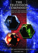 The Television Companion: The Unofficial and Unauthorised Guide to Doctor Who