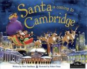 Santa is Coming to Cambridge