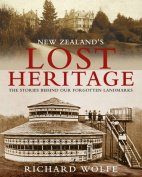 New Zealand's Lost Heritage