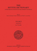The Hittite Dictionary of the Oriental Institute of the University of Chicago