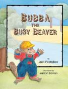 Bubba the Busy Beaver
