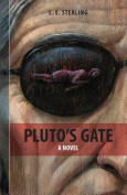 Pluto's Gate: A Novel