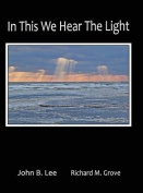 In This We Hear the Light